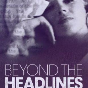 Beyond the Headlines: Marilyn Monroe and Her Men